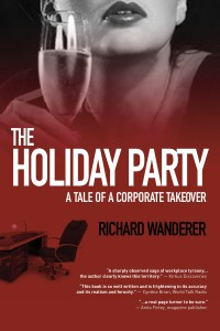 THE HOLIDAY PARTY (A Tale of a Corporate  Takeover)