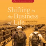 Shifting-to-the-Business-of-Life