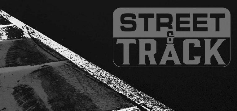 Street & Track