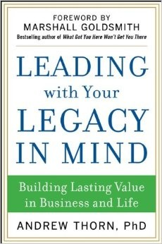 Leading with Your Legacy in Mind