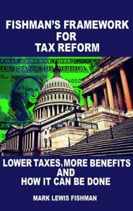 Fishman's Framework for Tax Reform